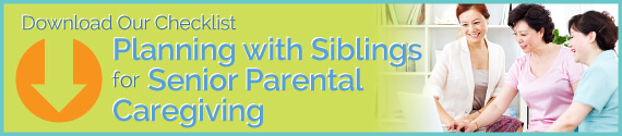 Download Our Checklist: Planning with Siblings for Senior Parental Caregiving Banner